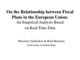 Massimo Giuliodori & Roel Beetsma (University of Amsterdam)