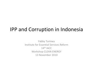 IPP and Corruption in Indonesia
