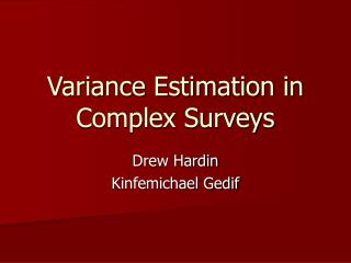 Variance Estimation in Complex Surveys