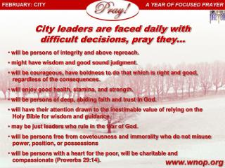 City leaders are faced daily with difficult decisions, pray they…