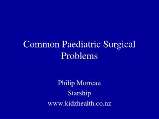 Common Paediatric Surgical Problems
