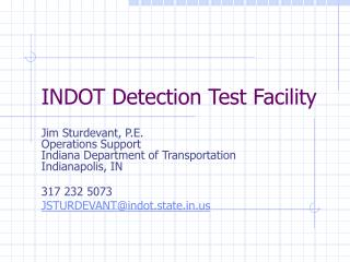 INDOT Detection Test Facility