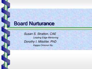 Board Nurturance