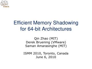 Efficient Memory Shadowing  for 64-bit Architectures