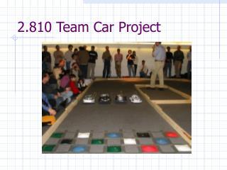 2.810 Team Car Project