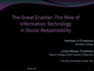 The Great Enabler: The Role of Information Technology in Social Responsibility