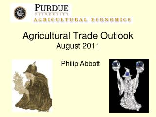 Agricultural Trade Outlook August 2011