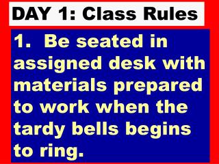 DAY 1: Class Rules