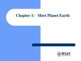 Chapter 1:   Meet Planet Earth