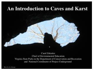 An Introduction to Caves and Karst