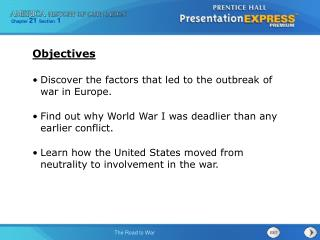 Discover the factors that led to the outbreak of war in Europe.