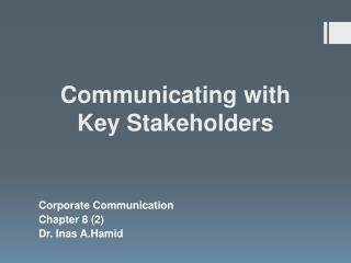 Communicating with Key Stakeholders