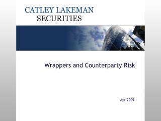 Wrappers and Counterparty Risk