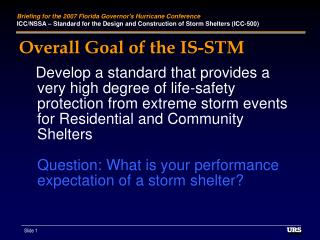 Overall Goal of the IS-STM
