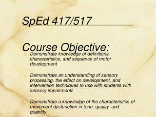 SpEd 417/517   Course Objective: