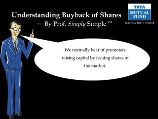Understanding Buyback of Shares 	 –   By Prof.  Simply  Simple  TM