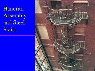 Handrail Assembly and Steel Stairs
