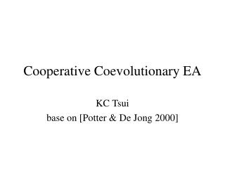 Cooperative Coevolutionary EA