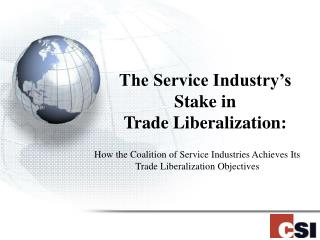 The Service Industry's Stake in  Trade Liberalization: