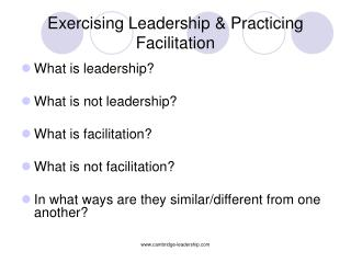 Exercising Leadership & Practicing Facilitation