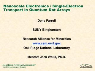 Nanoscale Electronics / Single-Electron Transport in Quantum Dot Arrays