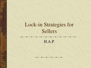 Lock-in Strategies for Sellers