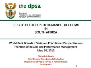 PUBLIC SECTOR PERFORMANCE  REFORMS  IN  SOUTH AFRICA