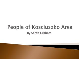 People of Kosciuszko Area