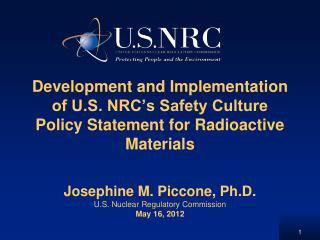 Josephine M. Piccone, Ph.D. U.S. Nuclear Regulatory Commission May 16, 2012