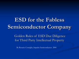 ESD for the Fabless Semiconductor Company