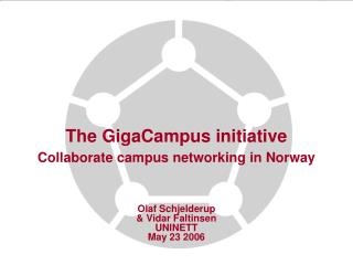 The GigaCampus initiative