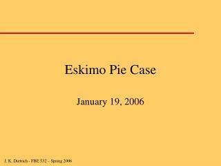 Eskimo Pie Case