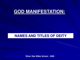 GOD MANIFESTATION: