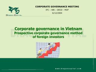 Corporate governance in Vietnam Prospective corporate governance method of foreign investors