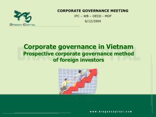 Corporate governance in Vietnam Prospective corporate governance method of foreign investors