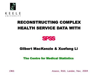 RECONSTRUCTING COMPLEX  HEALTH SERVICE DATA WITH