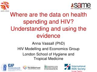 Where are the data on health spending and HIV? Understanding and using the evidence