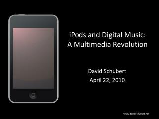 iPods and Digital Music: A Multimedia Revolution