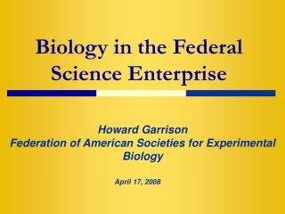 Biology in the Federal Science Enterprise