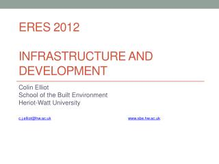 ERES 2012 Infrastructure and development