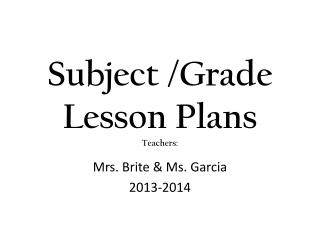 Subject  /Grade Lesson Plans Teachers: