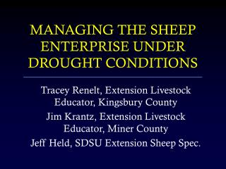 MANAGING THE SHEEP ENTERPRISE UNDER DROUGHT CONDITIONS