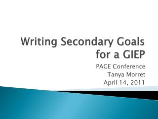 Writing Secondary Goals for a GIEP