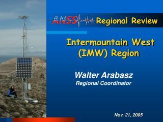 Regional Review  Intermountain West (IMW) Region