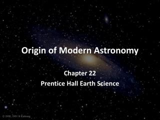 Origin of Modern Astronomy