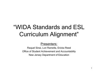 WIDA Standards and ESL Curriculum Alignment