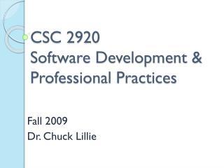 CSC 2920 Software Development & Professional Practices