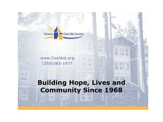 Building Hope, Lives and Community Since 1968