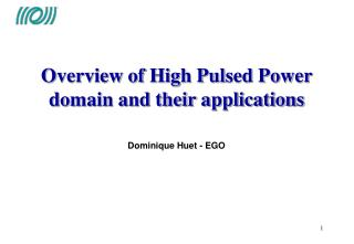 Overview of High Pulsed Power domain and their applications