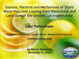 Liesl Tiefenthaler Southern California Coastal Water Research Partnership sccwrp